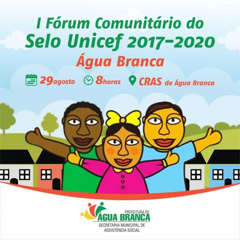 Dia 29 acontece o I Fórum Comunitário do Selo UNICEF em Água Branca