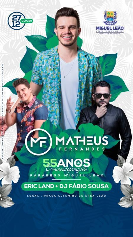 Dia 27 de Dezembro Eric Land, Dj Fábio Sousa e Mateus Fernandes em Miguel Leão
