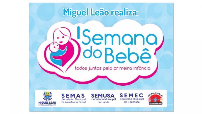 De 7 a 11 de Janeiro Prefeitura de Miguel Leão Vai Realizar a I Semana do Bebê na cidade
