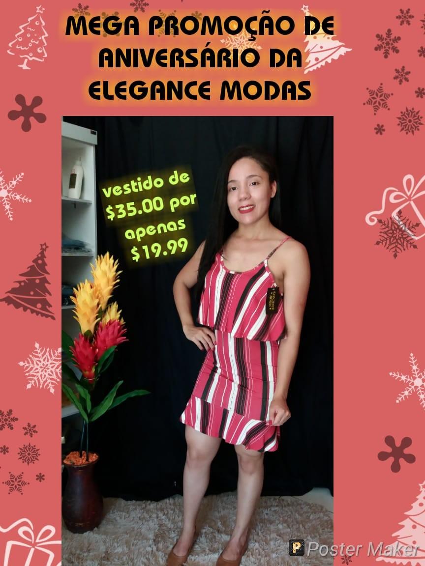 Venha conferir a promoção de Aniversário da Elegance Modas em Agricolândia