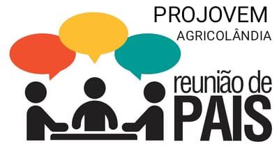 Dia 4 de Março acontece reunião com Pais de Alunos do SCFV do Projovem em Agricolândia
