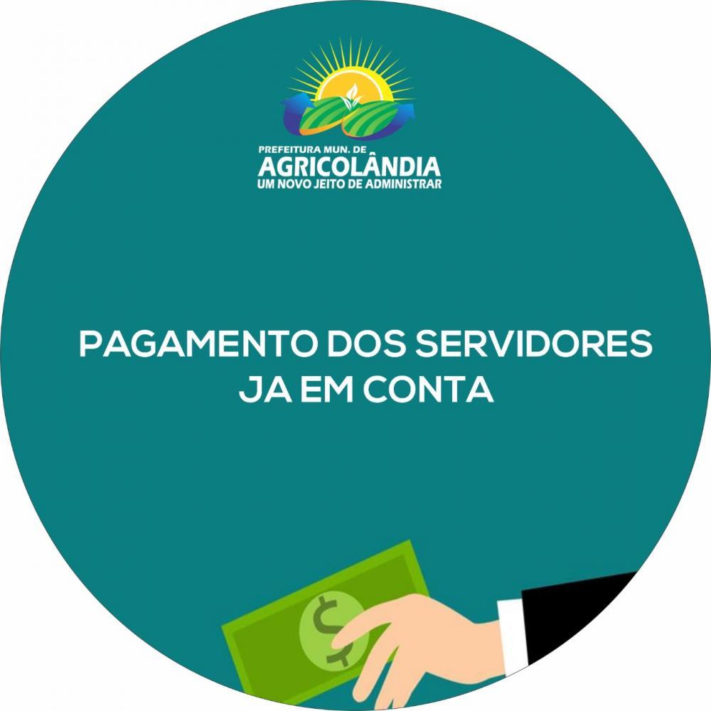 Prefeitura de Agricolândia antecipa pagamentos dos Servidores Municipais