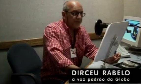 Dirceu Rabelo Voz Padrão da Globo